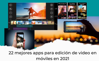 22 mejores apps para edición de video en móviles en 2021