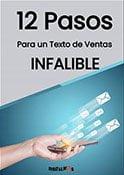 Consigue ahora: 12 Pasos para un Texto de Ventas Infalible